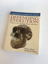 Defending Evolution : A Guide to the Creation/Evolution Controversy by Sandra M.