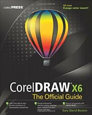 CorelDRAW X6 The Official Guide By Gary David Bouton