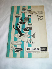 How to prepare, freeze, store and cook frozen foods, Philco-Ford Corp., 1967