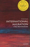 International Migration : A Very Short Introduction, Paperback by Koser, Khal...