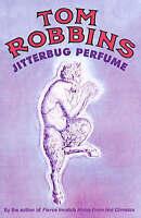 Jitterbug Perfume by Tom Robbins - New Paperback Book