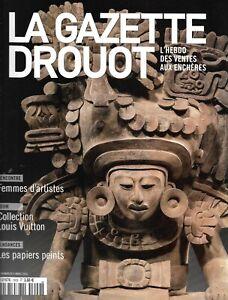 LA GAZETTE DROUOT n°1609 04/03/2016  Urne zapothèque/ Femmes d'artistes/ Papiers