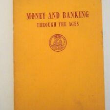 Money and Banking Through the Ages