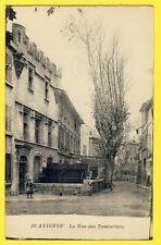 cpa 84 - AVIGNON La Rue des TEINTURIERS MAISON GOTHIQUE Roues à Aubes Moulin