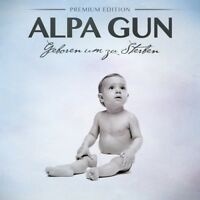 ALPA GUN - GEBOREN UM ZU STERBEN (PREMIUM EDITION)  CD + DVD NEU