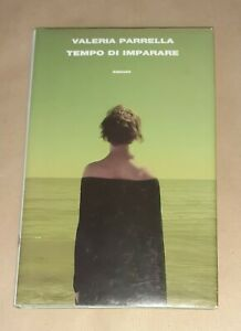 Tempo di imparare di Valeria Parrella - Einaudi, 2013