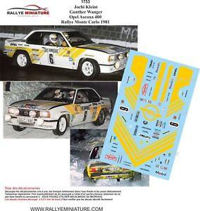Decals 1/43 Ref 1753 Vauxhall Ascona 400 Kleint Rally Mounted Carlo 1981 WRC