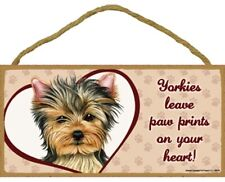 """Yorkies leave Paw Prints on Your Heart-Wooden Plaque 5"""" by 10"""""""