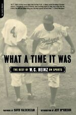 What A Time It Was: The Best of W. C. Heinz on Spo