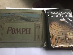ROME + ITALY - 2 BOOKS -ROME ART AND ARCHITECTURE + POMPEI + ITS MONUMENTS RARE!