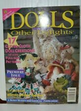 Better Home & Gardens Dolls & Other Delights Magazine Patterns Premiere Issue 97