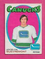 1971-72 OPC # 232 CANUCKS JOCELYN GUEVREMONT  ROOKIE0 VG+ CARD  (INV# C8345 )
