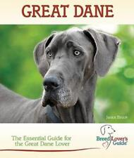 Great Dane: A Practical Guide for the Great Dane by Janice Biniok: Used