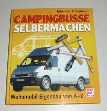 Wohnmobil-Eigenbau-Anleitung für Mercedes T1 207 307, Ford Transit, VW T4 + LT