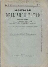 MANUALE DELL'ARCHITETTO Volume II  parte 2 di Daniele Donghi 1935 UTET