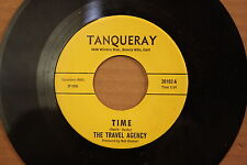TRAVEL AGENCY Time MADE FOR YOU Rare Psych 45 on TANQUERAY 20102