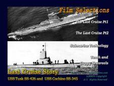 "Navy Submarine Story ""The Last Cruise"" SS-345 USS Cochino & SS-426 USS Tusk Sink"