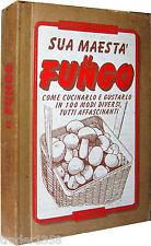 ZANZOTTERA Sua maestà il fungo cucinarlo in 100 modi diversi LIBRERIA MERAVIGLI