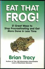 EAT THAT FROG 21 WAYS MORE DONE LESS TIME Brian Tracy 1st Ed. HCDJ  #1583762027