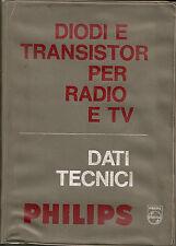 DIODI E TRANSISTOR PER RADIO E TV dati tecnici _ PHILIPS 1966
