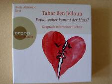Tahar Ben Jelloun- Papa, woher kommt der Hass?- 3 CDs- ARAGON
