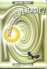 DEBORDEZ D'ENERGIE ! - Gaston Prost - 2000