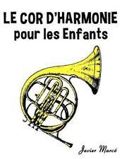 Le Cor d'harmonie Pour les Enfants : Chants de Noël, Musique Classique,...