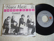 """CRAZY KIDS - House Music / Achmed - 7"""" Ariola Records 1979"""