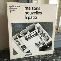 Arquitectura De Nuestra Temps 3 Casa Nuevos De Patio Eyrolles 1966
