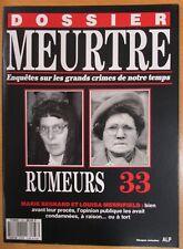 DOSSIER MEURTRE N° 33 ENQUÊTES CRIMES RUMEURS MARIE BESNARD LOUISA MERRIFIELD