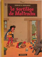 JOHAN ET PIRLOUIT LE SORTILEGE DE MALTROCHU  ed 1973 de PEYO