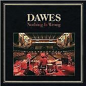 Dawes - Nothing Is Wrong (2011) CD *New and Sealed* Fast UK Shipping