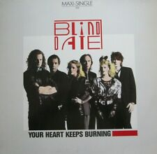 BLIND DATE - YOUR HEART KEEPS BURNING -  MAXI-SINGLE 45 RPM