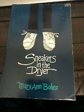 Sneakers in the Dryer by Mary Ann Bohrs