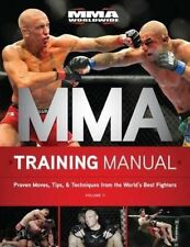MMA Training Manual: Proven Moves, Tips, & Techinques World's Best Fighters