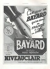 ▬► PUBLICITE ADVERTISING AD Stylo plume BAYARD 1938 encre