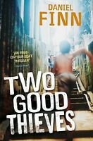 Two Good Thieves, Daniel Finn | Paperback Book | Good | 9780330477154