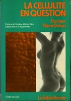 La cellulite en question - Pierre Dukan - Livre - 310602 - 2349061