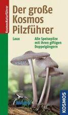 Der große Kosmos Pilzführer | Hans E. Laux | 2015 | NEU