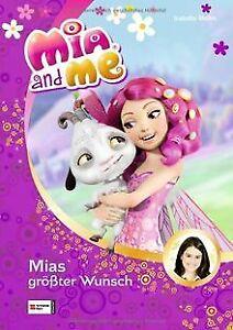 Mia and me, Band 02: Mias größter Wunsch von Mohn, Isabella   Buch   Zustand gut