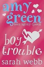 Pregunte a Amy Verde: Chico problemas by Sarah Webb (de Bolsillo, 2009)