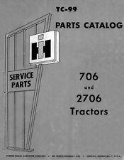 International Harvester IH Models 706 and 2706 PARTS manual TC-99 FARMALL