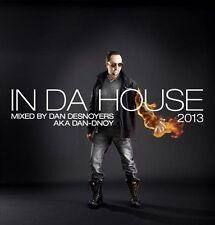 In Da House 2013 by Daniel Desnoyers (CD, Nov-2012, Son)