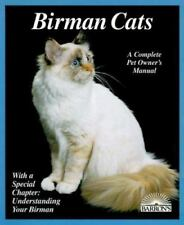Birman Cats : Everything about Acquisition, Care, Nutrition, Behavior, Health.