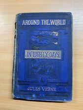 "*RARE* 1879 JULES VERNE ""AROUND THE WORLD IN EIGHTY [80] DAYS"" HB BOOK (P3)"