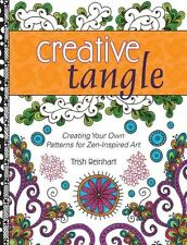 Creative Tangle: Creating Your Own Patterns for Zen-Inspired Art, 144033515X, Ne