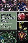 Breeding Ornamental Plants (2009, Paperback)