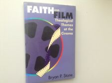 FAITH AND FILM THE THEOLOGICAL THEMES AT THE CINEMA (STONE) EX LIBRARY - GOOD
