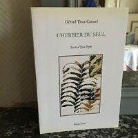 Yves Peyre Gérard Titus-Carmel Catálogo Expo DE Herbario La Individual Amor 2006