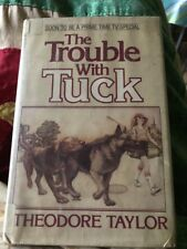 The Trouble with Tuck By Theodore Taylor 1982 Ex -Lib HC DJ